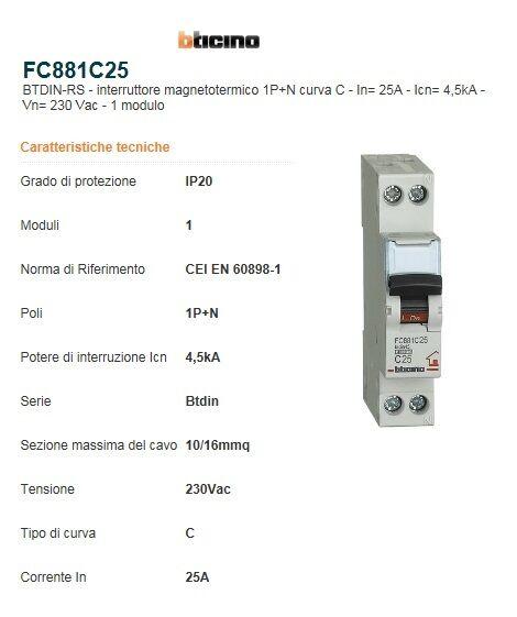 BTICINO FC881C25 INTERRUTTORE MAGNETOTERMICO 1P+N 1MODULO 25A